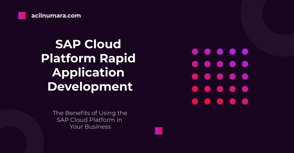 sap cloud platform rapid application development is displayed against a dark background.